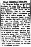 THAT CHRISTMAS FEELING. (1925, December 25). The Horsham Times (Vic. : 1882 - 1954), p. 6. Retrieved December 12, 2012, from http://nla.gov.au/nla.news-article73011820