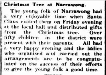 Christmas Tree at Narrawong. (1939, December 18). Portland Guardian (Vic. : 1876 - 1953), p. 2 Edition: EVENING. Retrieved December 15, 2012, from http://nla.gov.au/nla.news-article64394794