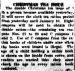 CHRISTMAS TEA ISSUE. (1942, December 15). The Horsham Times (Vic. : 1882 - 1954), p. 2. Retrieved December 19, 2012, from http://nla.gov.au/nla.news-article72706817