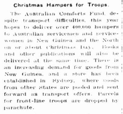 Christmas Hampers for Troops. (1943, December 20). Portland Guardian (Vic. : 1876 - 1953), p. 4 Edition: EVENING. Retrieved December 19, 2012, from http://nla.gov.au/nla.news-article64387758