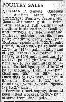 POULTRY SALES. (1946, December 16). Camperdown Chronicle (Vic. : 1877 - 1954), p. 4 Edition: Afternoons.. Retrieved December 19, 2012, from http://nla.gov.au/nla.news-article65438306