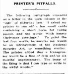 PRINTER'S PITFALLS. (1942, November 26). Portland Guardian (Vic. : 1876 - 1953), p. 4 Edition: EVENING. Retrieved December 19, 2012, from http://nla.gov.au/nla.news-article64382890