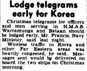 Lodge telegrams early for Korea. (1950, December 13). The Argus (Melbourne, Vic. : 1848 - 1956), p. 3. Retrieved December 21, 2012, from http://nla.gov.au/nla.news-article23020826