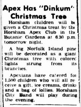 "Apex Has ""Dinkum"" Christmas Tree. (1954, December 17). The Horsham Times (Vic. : 1882 - 1954), p. 2. Retrieved December 21, 2012, from http://nla.gov.au/nla.news-article74796148"
