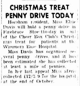 CHRISTMAS TREAT PENNY DRIVE TODAY. (1951, December 21). The Horsham Times (Vic. : 1882 - 1954), p. 5. Retrieved December 21, 2012, from http://nla.gov.au/nla.news-article72798806