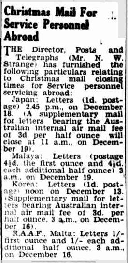 Christmas Mail For Service Personnel Abroad. (1952, November 14). Camperdown Chronicle (Vic. : 1877 - 1954), p. 7. Retrieved December 21, 2012, from http://nla.gov.au/nla.news-article24005182