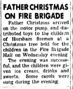 FATHER CHRISTMAS ON FIRE BRIGADE. (1952, December 23). The Horsham Times (Vic. : 1882 - 1954), p. 4. Retrieved December 21, 2012, from http://nla.gov.au/nla.news-article72788126