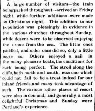 Xmas Holidays. (1909, December 29). Portland Guardian (Vic. : 1876 - 1953), p. 3 Edition: EVENING. Retrieved December 4, 2012, from http://nla.gov.au/nla.news-article63990393
