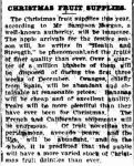CHRISTMAS FRUIT SUPPLIES. (1910, January 28). The Colac Herald (Vic. : 1875 - 1918), p. 9. Retrieved December 8, 2012, from http://nla.gov.au/nla.news-article91856179