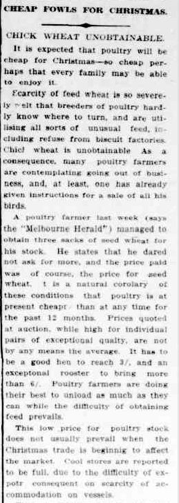 CHEAP FOWLS FOR CHRISTMAS. (1914, November 23). The Colac Herald (Vic. : 1875 - 1918), p. 3. Retrieved December 9, 2012, from http://nla.gov.au/nla.news-article74264661