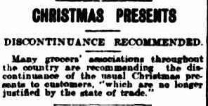 CHRISTMAS PRESENTS. (1915, November 10). The Ballarat Courier (Vic. : 1914 - 1918), p. 3 Edition: DAILY.. Retrieved December 9, 2012, from http://nla.gov.au/nla.news-article75156632