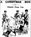 A CHRISTMAS BOX. (1916, September 15). The Colac Herald (Vic. : 1875 - 1918), p. 3. Retrieved December 9, 2012, from http://nla.gov.au/nla.news-article74473619