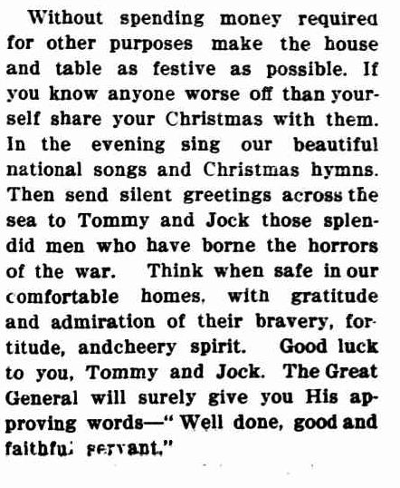 CHRISTMAS. (1915, December 18). Queensland Figaro (Brisbane, QLD : 1901 - 1936), p. 4. Retrieved December 10, 2012, from http://nla.gov.au/nla.news-article84404928