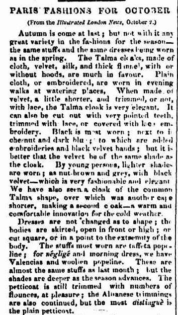 PARIS FASHIONS FOR OCTOBER. (1853, February 12). Colonial Times (Hobart, Tas. : 1828 - 1857), p. 3. Retrieved February 24, 2013, from http://nla.gov.au/nla.news-article8772971