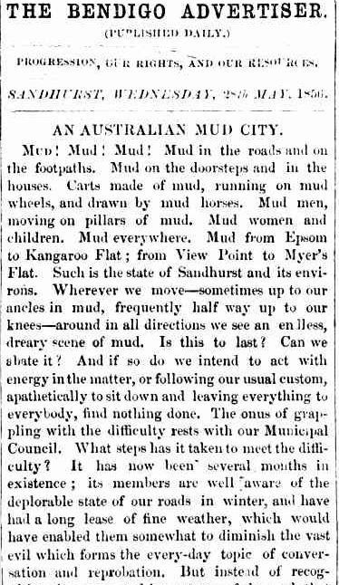 HE BENDIGO ADVERTISER. (1856, May 28). Bendigo Advertiser (Vic. : 1855 - 1918), p. 2. Retrieved June 2, 2013, from http://nla.gov.au/nla.news-article88050303