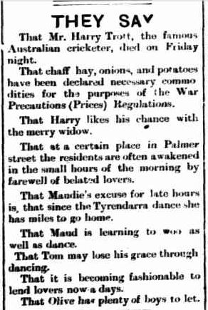 THEY SAY. (1917, November 15). Portland Observer and Normanby Advertiser (Vic. : 1914 - 1918), p. 3 Edition: MORNING. Retrieved June 29, 2013, from http://nla.gov.au/nla.news-article88674176