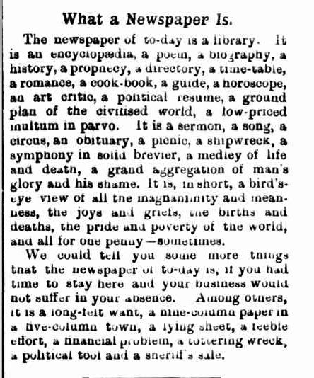 What a Newspaper Is. (1886, June 11). The Colac Herald (Vic. : 1875 - 1918), p. 1 Supplement: Supplement to the Colac Herald. Retrieved June 22, 2013, from http://nla.gov.au/nla.news-article90323615