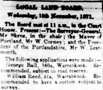 LOCAL LAND BOARD. (1871, November 30). Portland Guardian and Normanby General Advertiser (Vic. : 1842 - 1876), p. 6 Edition: EVENINGS. Retrieved June 14, 2013, from http://nla.gov.au/nla.news-article65426388