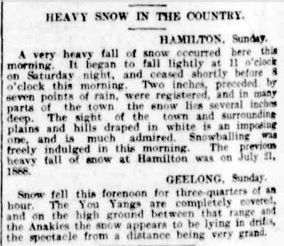 HEAVY SNOW IN THE COUNTRY. (1901, July 29). The Argus (Melbourne, Vic. : 1848 - 1957), p. 6. Retrieved August 20, 2013, from http://nla.gov.au/nla.news-article10563557