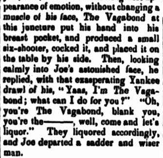 "INTERVIEWING THE ""VAGABOND."". (1878, September 14). Warwick Examiner and Times (Qld. : 1867 - 1919), p. 3. Retrieved August 9, 2013, from http://nla.gov.au/nla.news-article82121617"