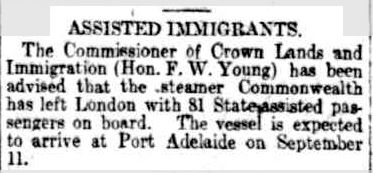 ASSISTED IMMIGRANTS. (1913, August 8). The Register (Adelaide, SA : 1901 - 1929), p. 6. Retrieved September 14, 2013, from http://nla.gov.au/nla.news-article60056064
