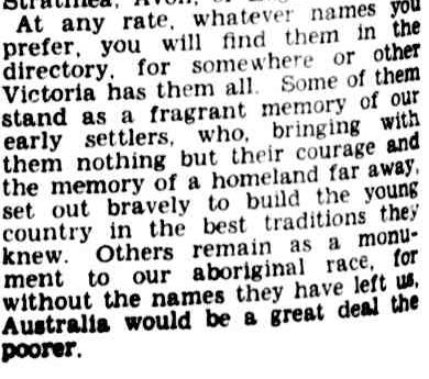 VICTORIA HAS SOME CURIOUS PLACE NAMES. (1944, July 22). The Argus (Melbourne, Vic. : 1848 - 1957), p. 2 Supplement: The Argus Week-end Magazine. Retrieved September 24, 2013, from http://nla.gov.au/nla.news-article11353326