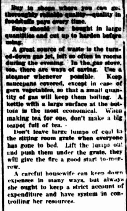 A FEW HINTS ON ECONOMY. (1917, April 18). The Colac Herald (Vic. : 1875 - 1918), p. 5. Retrieved October 6, 2013, from http://nla.gov.au/nla.news-article74520295