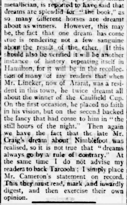 Melbourne Cup Dreamers. (1894, October 31). Portland Guardian (Vic. : 1876 - 1953), p. 3 Edition: EVENING. Retrieved November 5, 2013, from http://nla.gov.au/nla.news-article65397112