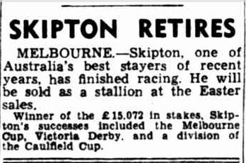 SKIPTON RETIRES. (1944, February 10). News (Adelaide, SA : 1923 - 1954), p. 6. Retrieved November 3, 2013, from http://nla.gov.au/nla.news-article128393096