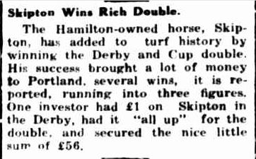 Shipton Wins Rich Double. (1941, November 6). Portland Guardian (Vic. : 1876 - 1953), p. 2 Edition: EVENING. Retrieved November 2, 2013, from http://nla.gov.au/nla.news-article64402269