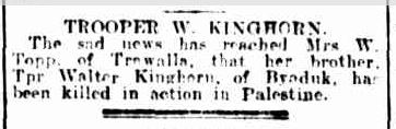TROOPER W. KINGHORN. (1917, November 16). The Ballarat Courier (Vic. : 1914 - 1918), p. 1 Edition: DAILY.. Retrieved April 21, 2014, from http://nla.gov.au/nla.news-article73334841