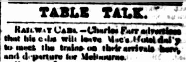 TABLE TALK. (1877, December 19). Portland Guardian (Vic. : 1876 - 1953), p. 2 Edition: EVENINGS.. Retrieved December 27, 2014, from http://nla.gov.au/nla.news-article63340211