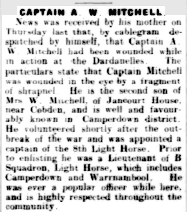 """CAPTAIN A. W. MITCHELL."" Camperdown Chronicle (Vic. : 1877 - 1954) 8 Jul 1915: 3. Web. 29 Jan 2015 ."