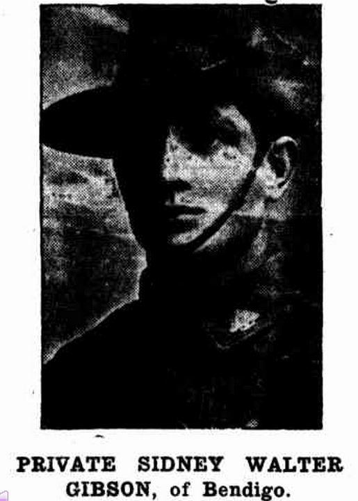 """""""PRIVATE SIDNEY WALTER GIBSON, of Bendigo."""" Bendigonian (Bendigo, Vic. : 1914 - 1918) 13 May 1915: 24. Web. ."""