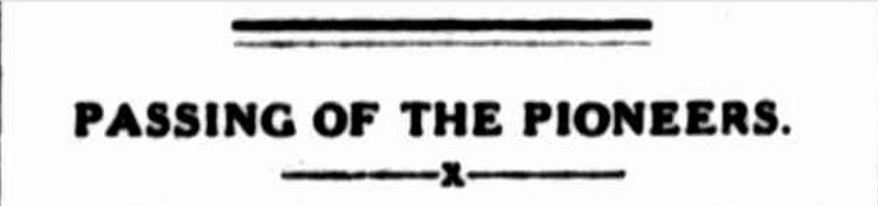 """PASSING OF THE PIONEERS."" Portland Guardian (Vic. : 1876 - 1953) 14 Nov 1927 ."