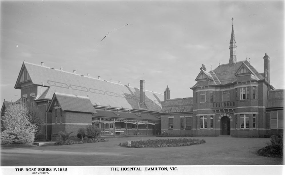 HAMILTON HOSPITAL. Image courtesy of the State Library of Victoria. http://handle.slv.vic.gov.au/10381/63599
